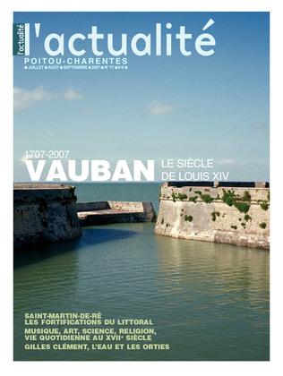 L'actualité Poitou-Charentes numéro 77, juillet, août, septembre 2007